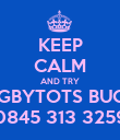 KEEP CALM AND TRY RUGBYTOTS BUCKS 0845 313 3259 - Personalised Poster large
