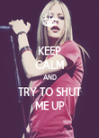 KEEP CALM AND TRY TO SHUT ME UP - Personalised Poster large