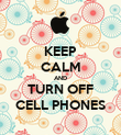 KEEP CALM AND TURN OFF CELL PHONES - Personalised Poster large