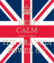 KEEP CALM AND TURN THE ARANCIA POWER ON - Personalised Poster large