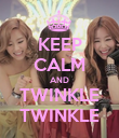 KEEP CALM AND TWINKLE TWINKLE - Personalised Poster large