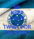 KEEP CALM AND TWIST FOR CRUZEIRO - Personalised Poster large