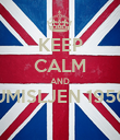 KEEP CALM AND UMISLJEN 1950  - Personalised Poster small