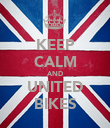 KEEP CALM AND UNITED BIKES - Personalised Poster large
