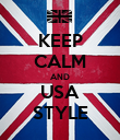 KEEP CALM AND USA STYLE - Personalised Poster large