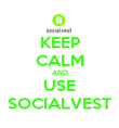 KEEP CALM AND USE SOCIALVEST - Personalised Poster large