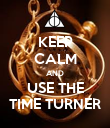 KEEP CALM AND USE THE TIME TURNER - Personalised Poster large