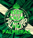 KEEP CALM AND VAI PALMEIRAS - Personalised Poster large