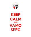 KEEP CALM AND VAMO SPFC - Personalised Poster large