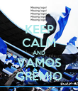 KEEP CALM AND VAMOS GRÊMIO - Personalised Poster large