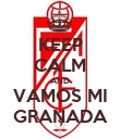 KEEP CALM AND VAMOS MI GRANADA - Personalised Large Wall Decal