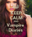 KEEP CALM AND Vampire  Diaries  - Personalised Poster large