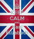 KEEP CALM AND Vani Elizabeth - Personalised Poster large