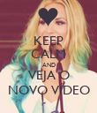 KEEP CALM AND  VEJA O  NOVO VÍDEO - Personalised Poster large