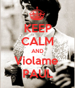 KEEP CALM AND Violame  PAUL - Personalised Poster large