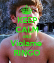 KEEP CALM AND Violame  RINGO - Personalised Poster large