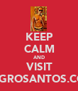 KEEP CALM AND VISIT AGGROSANTOS.COM - Personalised Poster large