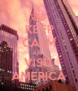 KEEP CALM AND VISIT AMERICA - Personalised Poster large