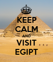 KEEP CALM AND VISIT EGIPT - Personalised Poster large