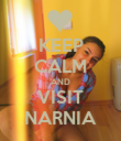 KEEP CALM AND VISIT NARNIA - Personalised Poster large