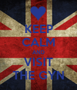 KEEP CALM AND VISIT THE GYN - Personalised Poster small