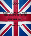 KEEP CALM AND VISIT  THE OLYMPIC TORCH ON 9TH JULY IN DUNSTABLE - Personalised Poster large