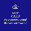 KEEP CALM AND VISITEM Facebook.com/ RacasFormacao - Personalised Poster large