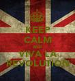 KEEP CALM AND VIVA LA REVOLUTION - Personalised Poster large
