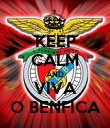 KEEP CALM AND VIVA O BENFICA - Personalised Poster large