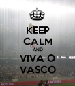 KEEP CALM AND VIVA O VASCO - Personalised Poster large