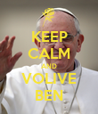KEEP CALM AND VOLIVE BEN - Personalised Poster large