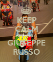 KEEP CALM AND VOTA GIUSEPPE RUSSO - Personalised Poster large