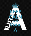 KEEP CALM AND Vote  A - Personalised Poster large