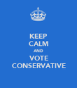 KEEP CALM AND VOTE CONSERVATIVE - Personalised Poster large