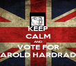 KEEP CALM AND VOTE FOR HAROLD HARDRADA - Personalised Poster large