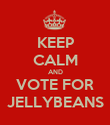KEEP CALM AND VOTE FOR JELLYBEANS - Personalised Poster large