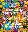KEEP CALM AND VOTE FOR NOORCEIN SLIM AS YOUR SECRETARY - Personalised Poster large