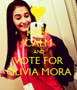 KEEP CALM AND VOTE FOR OLIVIA MORA - Personalised Poster large