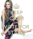 KEEP CALM AND VOTE FOR STANA - Personalised Poster large