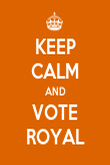 KEEP CALM AND VOTE ROYAL - Personalised Poster large