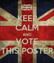 KEEP CALM AND VOTE THIS POSTER - Personalised Poster large