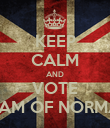 KEEP CALM AND VOTE WILLIAM OF NORMANDY - Personalised Poster large