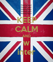 KEEP CALM AND w inter - Personalised Poster large