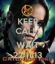 KEEP CALM AND WAIT 22/11/13 - Personalised Poster large