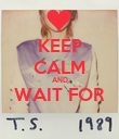 KEEP CALM AND WAIT FOR  - Personalised Poster large