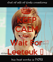 KEEP CALM AND Wait For Leeteuk ♥  - Personalised Poster large