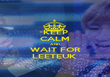 KEEP CALM AND WAIT FOR LEETEUK  - Personalised Poster large