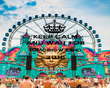 KEEP CALM AND WAIT FOR TOMORROW LAND 2016  - Personalised Poster large