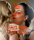 KEEP CALM AND WAIT FOR  VICTORIA - Personalised Poster large