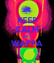 KEEP CALM AND WAPPA  - Personalised Poster large